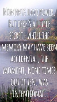 moments have power